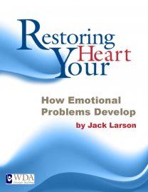 How Emotional Problems Develop Jack Larson