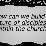 Discipleship Culture