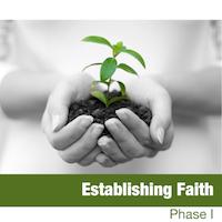 Establishing Faith: Phase I