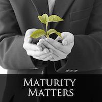 Maturity Matters