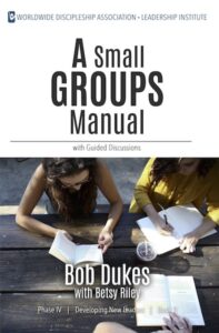 A Small Groups Manual